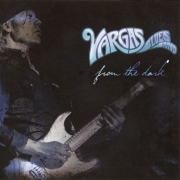 Vargas Blues Band - From The Dark (2014)