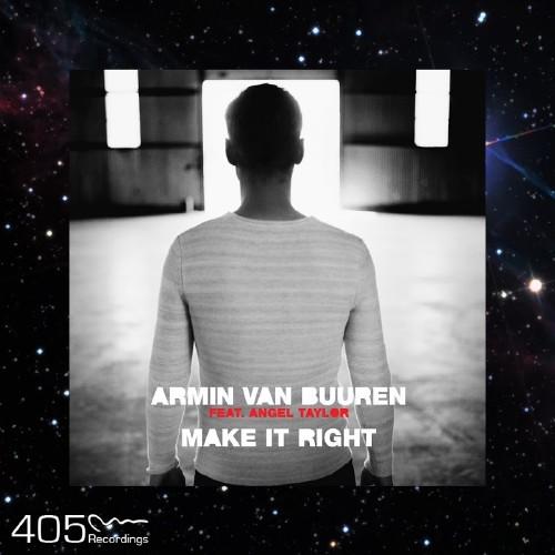 Armin Van Buuren & Angel Taylor - Make It Right (2016)