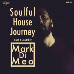 VA - Soulful House Journey: Mixed And Selected By Mark Di Meo (2016)