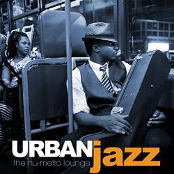VA - Urban Jazz The Nu Metro Lounge (2016)