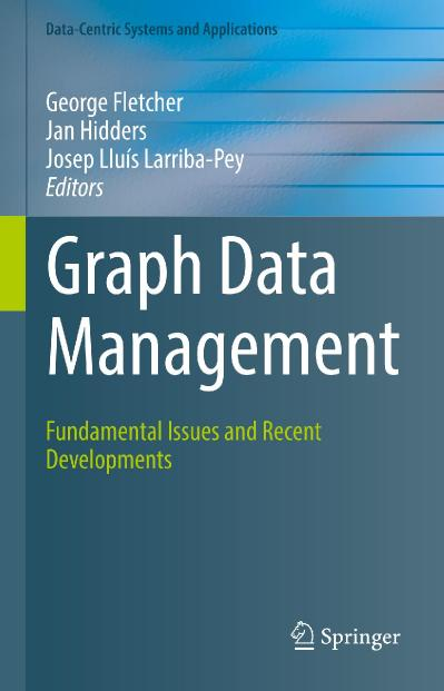 Graph Data Management Fundamental Issues and Recent Developments