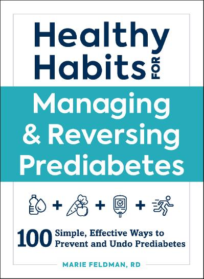 Healthy Habits for Managing & Reversing Prediabetes 100 Simple,