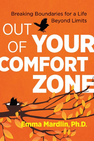 Out of Your Comfort Zone Breaking Boundaries for a Life Beyond Limits