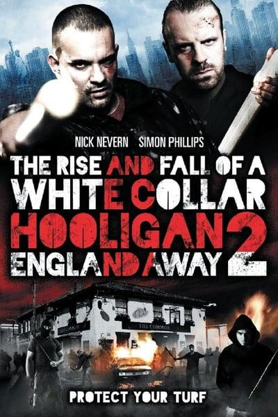 White Collar Hooligan 2 England Away (2013)