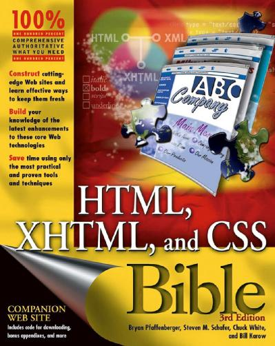 HTML, XHTML, & CSS Bible, 3rd Edition (2004)